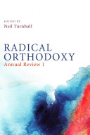 Radical Orthodoxy  Annual Review I