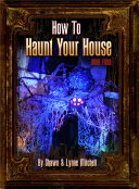 How To Haunt Your House Book Four