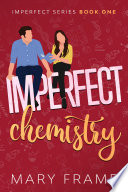 """Imperfect Chemistry"" by Mary Frame"