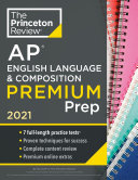 Princeton Review AP English Language   Composition Premium Prep  2021