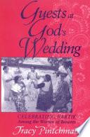 Guests at God's Wedding