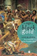The Saga of Black Gold