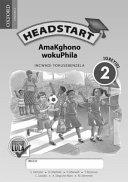 Books - Headstart Life Skills Grade 2 Workbook (IsiNdebele) Headstart AmaKghono wokuPhila IGreyidi 2 INcwadi YokuSebenzela   ISBN 9780199049899