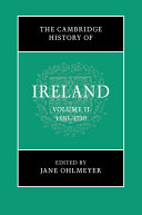 The Cambridge History of Ireland: Volume 2, 1550–1730