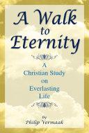 Pdf A Walk to Eternity