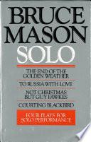 Bruce Mason Solo
