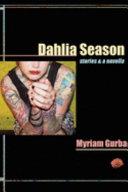 Dahlia Season