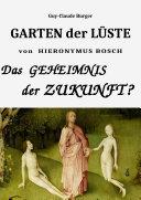 Garten der Lüste von Hieronymus Bosch: