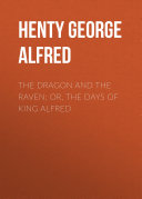 The Dragon and the Raven; Or, The Days of King Alfred Pdf/ePub eBook