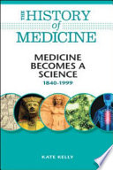 Medicine Becomes a Science Book