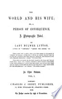 The world and his wife; or, A person of consequence