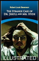 Strange Case of Dr Jekyll and Mr Hyde Illustrated