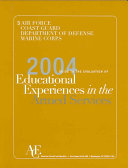 The 2004 Guide to the Evaluation of Educational Experiences in the Armed Services