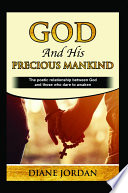 God and His Precious Mankind