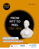 OCR A Level History: From Pitt to Peel 1783-1846