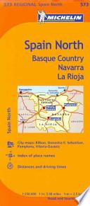 Michelin Spain: North, Basque Country, Navarra, La Rioja Map 573