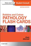 Robbins and Cotran Pathology Flash Cards