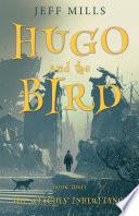Hugo and the Bird