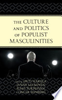 The Culture And Politics Of Populist Masculinities