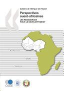 Pdf Cahiers de l'Afrique de l'Ouest Perspectives ouest-africaines Les ressources pour le développement Telecharger