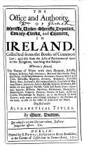 The Office and Authority of Sheriffs  Under sheriffs  Deputies  County clerks  and Coroners  in Ireland  Collected from the Books of Common Law   and Also from the Acts of Parliament     Touching this Subject     Digested Under Alphabetical Titles  By Matt  Dutton