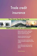 Trade Credit Insurance the Ultimate Step-By-Step Guide
