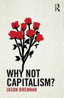 Why Not Capitalism? Pdf/ePub eBook