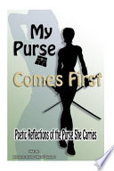 My Purse Comes First