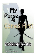 My Purse Comes First Book