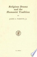 Religious Drama and the Humanist Tradition Book
