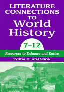 Literature Connections to World History, 7-12