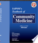 """IAPSM's Textbook of Community Medicine"" by AM Kadri"