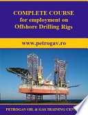 COMPLETE COURSE for employment on Offshore Drilling Rigs
