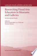Researching Visual Arts Education In Museums And Galleries Book