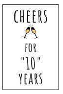 Cheers for 10 Years