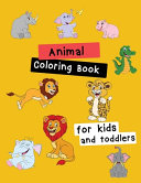 Animal Coloring Book for Kids   Toddlers