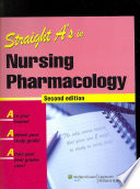 """""""Straight A's in Nursing Pharmacology"""" by Lippincott Williams & Wilkins"""