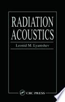 Radiation Acoustics
