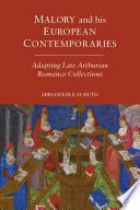 Malory And His European Contemporaries