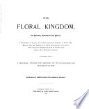 The Floral Kingdom  Its History  Sentiment and Poetry Book