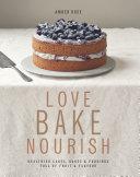 Pdf Love, Bake, Nourish