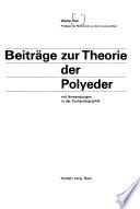 Beiträge zur Theorie der Polyeder