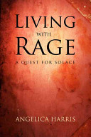 Living with Rage