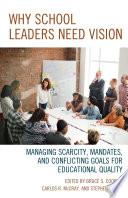 Why School Leaders Need Vision