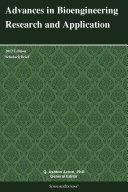 Advances in Bioengineering Research and Application: 2013 Edition Pdf