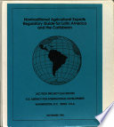 Nontraditional Agricultural Exports Regulatory Guide for Latin America and the Caribbean