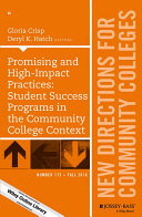 Promising and High Impact Practices  Student Success Programs in the Community College Context