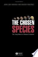 The Chosen Species