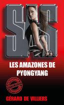 SAS 91 Les amazones de Pyongyang [Pdf/ePub] eBook