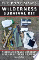 Poor Man's Wilderness Survival Kit
